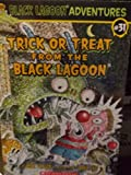 Trick or Treat From the Black Lagoon