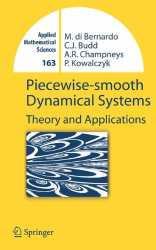 Piecewise-smooth Dynamical Systems: Theory and Applications (Applied Mathematical Sciences)