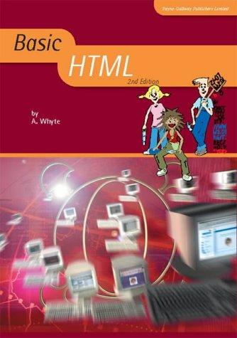 Basic HTML (2nd Edition) (Basic ICT) pdf
