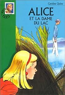 Alice et la dame du lac par Quine
