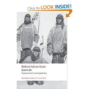 Journals: Captain Scott's Last Expedition (Oxford World's Classics) Robert Falcon Scott and Max Jones