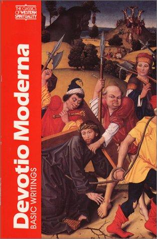 Devotio Moderna: Basic Writings (Classics of Western Spirituality) (English, Middle Dutch and Latin Edition)
