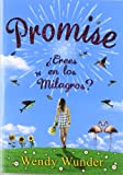 Promise / The Probability of Miracles: Crees En Los Milagros? (Spanish Edition)