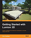 Getting Started with Lumion 3D (English Edition)