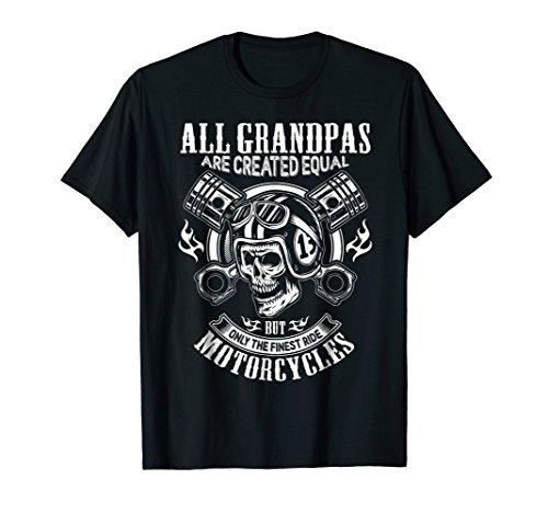 All Grandpas Are Created Equal But Only The Finest T-Shirts