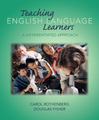 Teaching English Language Learners: A Differentiated Approach