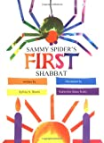 Sammy Spider's First Shabbat, Sylvia A. Rouss, 1580130070