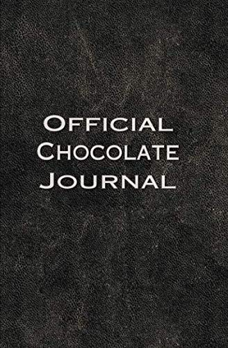 The Official Chocolate Journal: For Chocolate Lovers by TasteTV Networks, International Chocolate  Salon