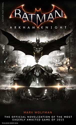 Batman Arkham Knight: The Official Novelization