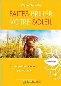 Faites briller votre soleil par Cécile Neuville