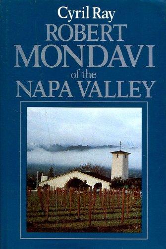 Robert Mondavi of the Napa Valley (Napa Valley Robert Mondavi)