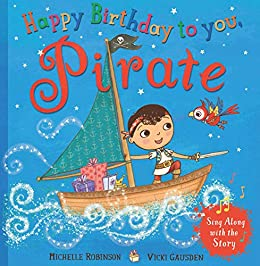 Happy Birthday to you, Pirate - Kindle edition by Michelle