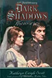Dark Shadows Memories, Kathryn Leigh Scott, 0938817604