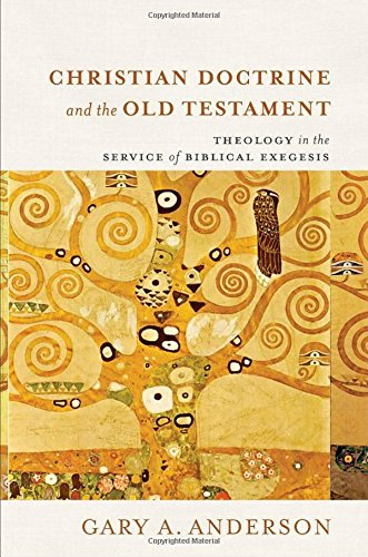 Christian Doctrine and the Old Testament: Theology in the Service of Biblical - Outlets Ca Anderson