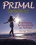 Primal Energetics, Elisa Lodge, 1419616293