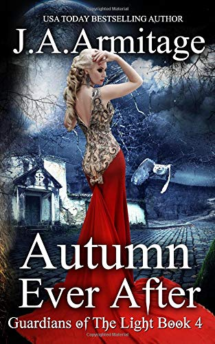 Download Autumn Ever After (Guardians of The Light) (Volume 4) pdf epub