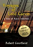 Voyages of Lord Carvin: A Seas of Ryuu Collection