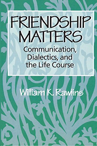 Friendship matters communication and social order kindle edition friendship matters communication and social order by rawlins william fandeluxe Image collections