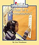 What Is a Thermometer?, Lisa Turmbauer, 0516246119