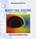 Gravity's Fatal Attraction, Mitchell Begelman and Martin Rees, 0716760290