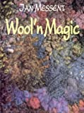 Wool 'n Magic, Jan Messent, 0855327022