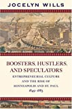 Boosters, Hustlers, and Speculators, Jocelyn Wills, 0873515102