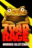 Toad Rage, Morris Gleitzman, 0375827625