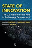 img - for State of Innovation: The U.S. Government's Role in Technology Development book / textbook / text book