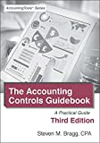 Accounting Controls Guidebook: Third Edition: A Practical Guide (English Edition)