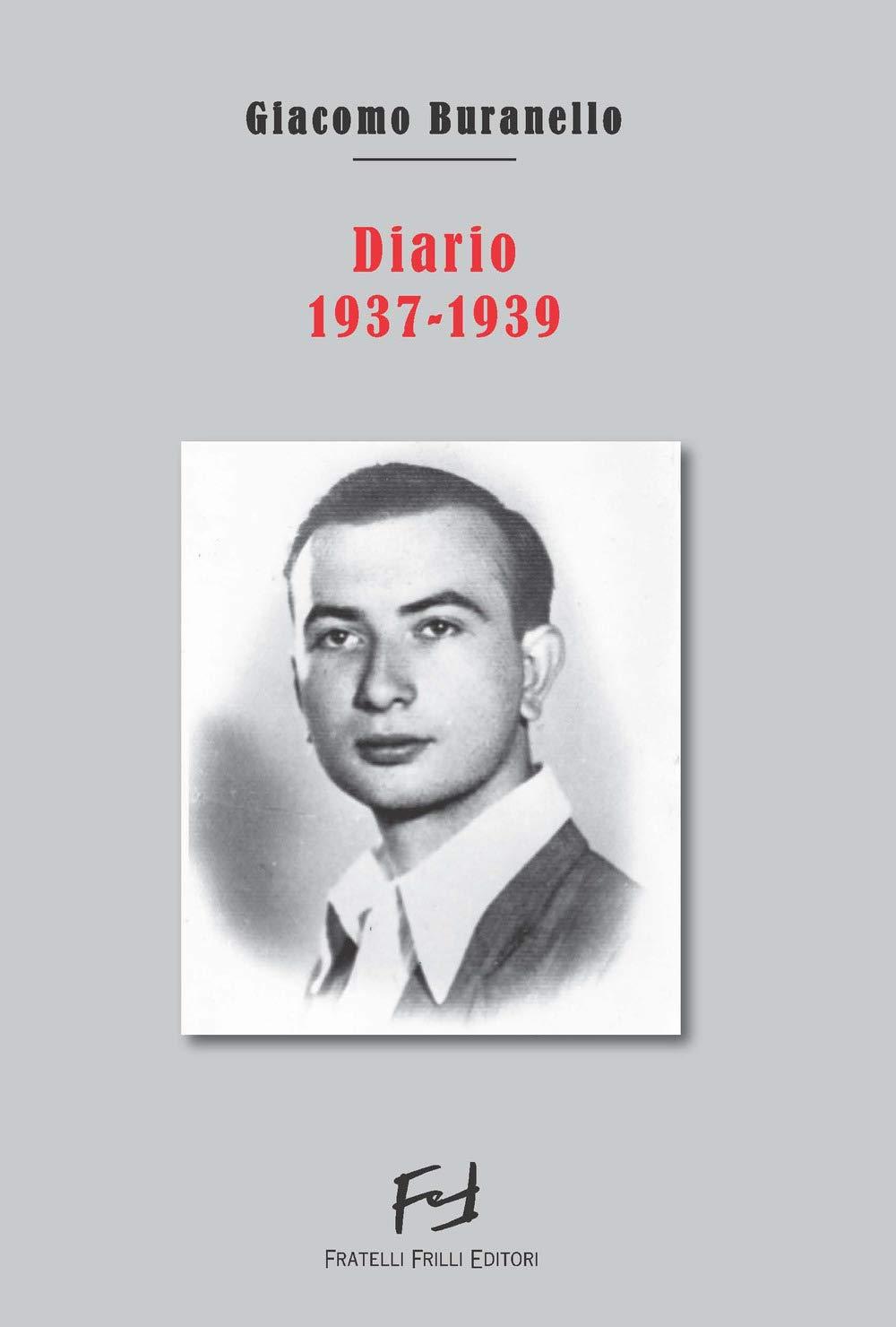 Giacomo Buranello Diario 1937-1939