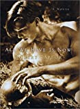 All We Have Is Now, Robert Taylor, 0312284810