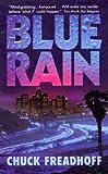 Blue Rain, Chuck Freadhoff, 0061097276