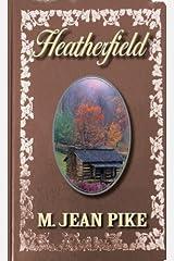 Heatherfield Kindle Edition