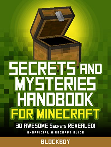 Secrets and Mysteries Handbook for Minecraft: 30 AWESOME