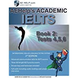AEHelp's Academic IELTS Book 2: Tests, 4, 5, 6 (Test Book)