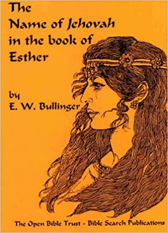 The Name of Jehovah in the Book of Esther: Amazon co uk: E W