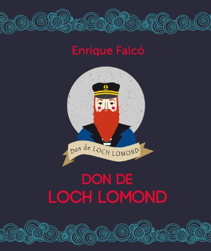 Descargar Libro Don De Loch Lomond Enrique Falcó  García