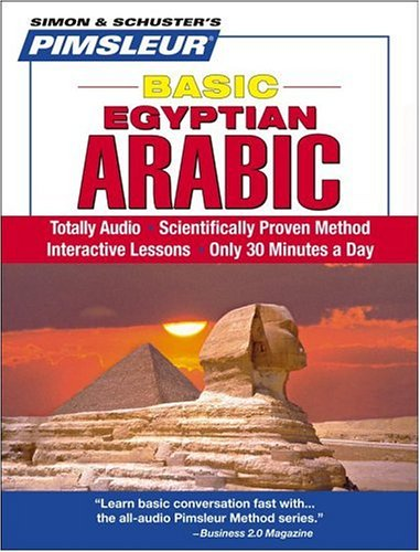 Pimsleur Arabic (Egyptian) Basic Course - Level 1 Lessons 1-10 CD: Learn to Speak and Understand Egyptian Arabic with Pi