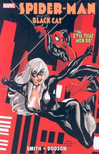 Spider-Man/Black Cat: The Evil That Men -