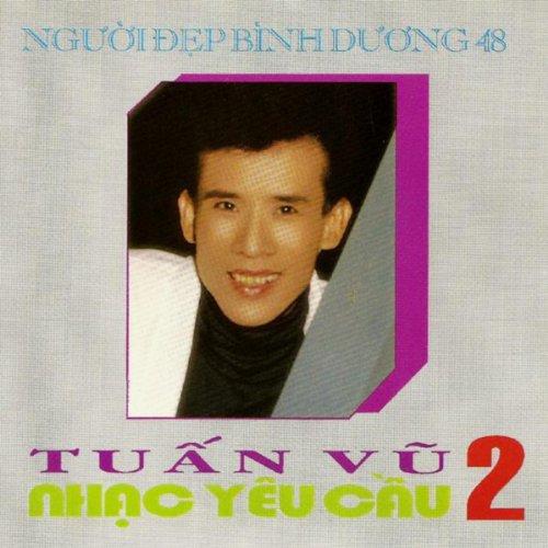 Tuan Vu Nhac Yeu Cau 2