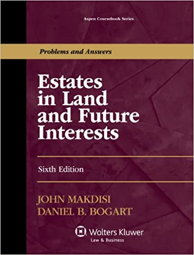 Estates in land and future interests aspen coursebook series estates in land and future interests aspen coursebook series kindle edition by john makdisi professional technical kindle ebooks amazon fandeluxe Images