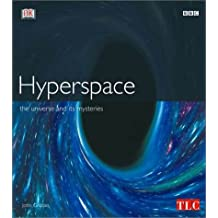 Hyperspace: The Universe and Its Mysteries