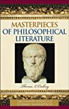 Masterpieces of Philosophical Literature, Thomas L. Cooksey, 0313331731