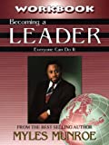Becoming a Leader Workbook, Myles Munroe, 1562294121