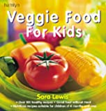 Veggie Food for Kids