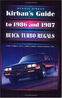The buick grand national t type gnx the facts figures book vol kirbans guide to 1986 and 1987 buick turbo regals fandeluxe Choice Image