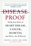 Disease-Proof, David L. Katz and Stacey Colino, 014218117X