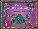 Days of Knights and Damsels, Laurie M. Carlson and Laurie Carlson, 1556522916
