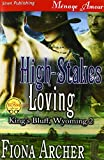 High-Stakes Loving [King's Bluff, Wyoming 2] (Siren Publishing Menage Amour)