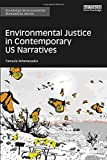 img - for Environmental Justice in Contemporary US Narratives (Routledge Environmental Humanities) book / textbook / text book